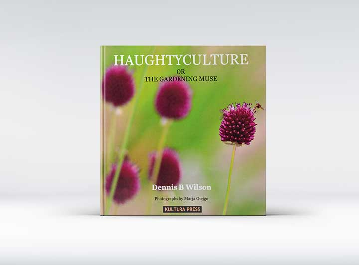 Mockup of the collection of rhyming poetry: 'Haughtyculture or the Gardening Muse' by Dennis B. Wilson
